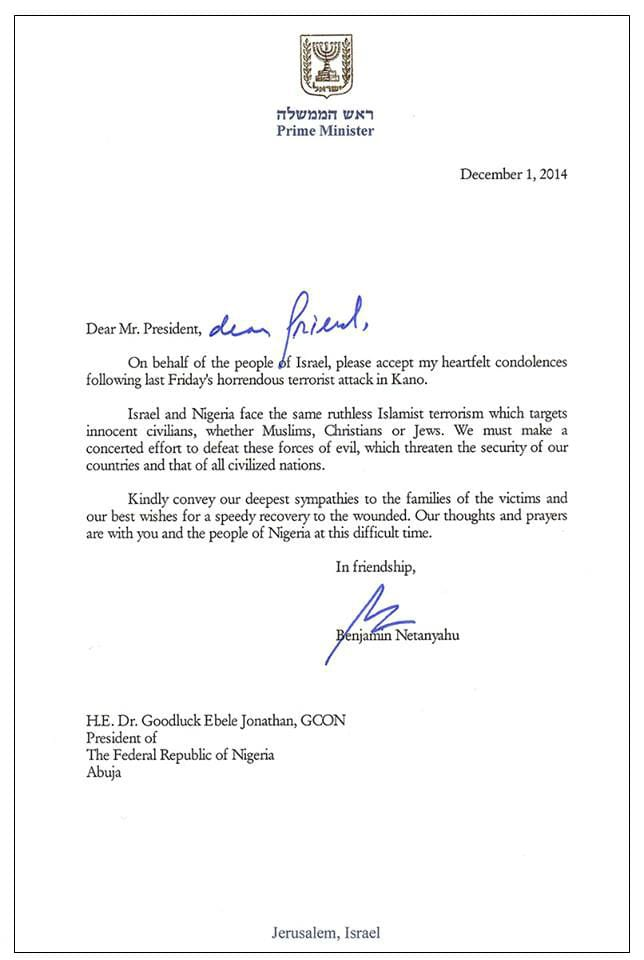Prime Minister Benjamin Netanyahu sent a letter to Nigerian President Goodluck Jonathan in the wake of a terrorist attack in Kano in November 2014 in which over 100 people were killed.