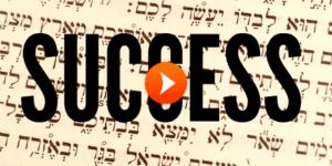 determining the Secret to Jewish Success & Parashat Slach