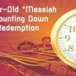 "200-Year-Old ""Messiah Clock"" Counting Down to Final Redemption"