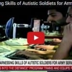 The All-Inclusive IDF: Harnessing the Skills of Autistic Soldiers