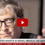 Bill Gates Jumps into the Start-Up Nation, Makes First Ever Israeli Investment