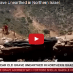 12,000 Year Old Grave Unearthed in Northern Israel