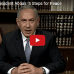 Netanyahu Directs Powerful Message of '5 Steps for Peace' to Abbas