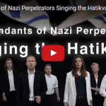 Descendants of Nazi Perpetrators Sing Hatikvah