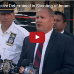 Imam Shot and Killed in Broad Daylight in New York City