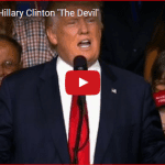Trump Calls Hillary Clinton the Devil
