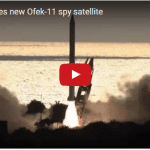 Israel Launches New Ofek-11 Spy Satellite