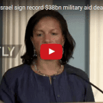 US and Israel Sign Record $38 Billion Military Aid Deal in DC