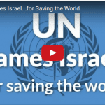 The UN Blames Israel… For Saving the World?!