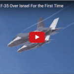 IAF Pilots Soar Over Israel in F-35 Fighters for First Time