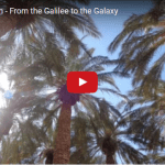 Poetry in Motion: From the Galilee to the Galaxy