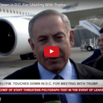 Netanyahu Touches Down in D.C. For Trump Powwow