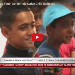 Jewish-Arab Youth Group Embarks on Goodwill Mission to Help Syrian Child Refugees