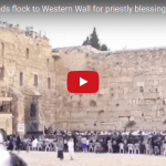 Tens of Thousands Flock to Jerusalem for the Priestly Blessing