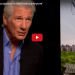 Richard Gere on Israel: 'The Occupation Is Destroying Everyone'