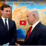 PM Netanyahu Meets With Trump Envoys Jared Kushner, Jason Greenblatt