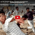75 Years of Arab Lies on the Temple Mount