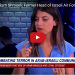 """95% of Arab-Israelis Are Loyal Citizens"": Former Head of IAF Intelligence"