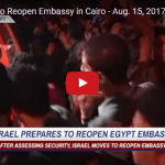 Israel in Talks to Reopen Embassy in Cairo