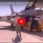 Blue Flag Exercise Brings Warplanes From Seven Nations to Israel