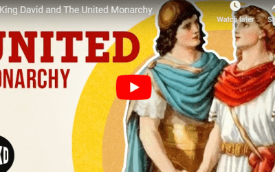 King David and The United Monarchy