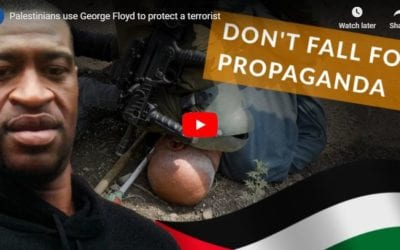 Palestinians Use George Floyd to Protect a Terrorist