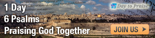 "Join Jews and Christians from Around the World in a Special ""Day of Praise"""