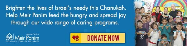 Support Israel's Needy this Channukah with Meir Panim