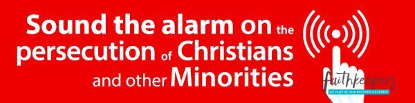 Sound the alarm on the persecution of Christian minorities