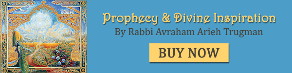 Prophecy & Divine Inspiration by Rabbi Avraham Arieh Trugman. Buy now!