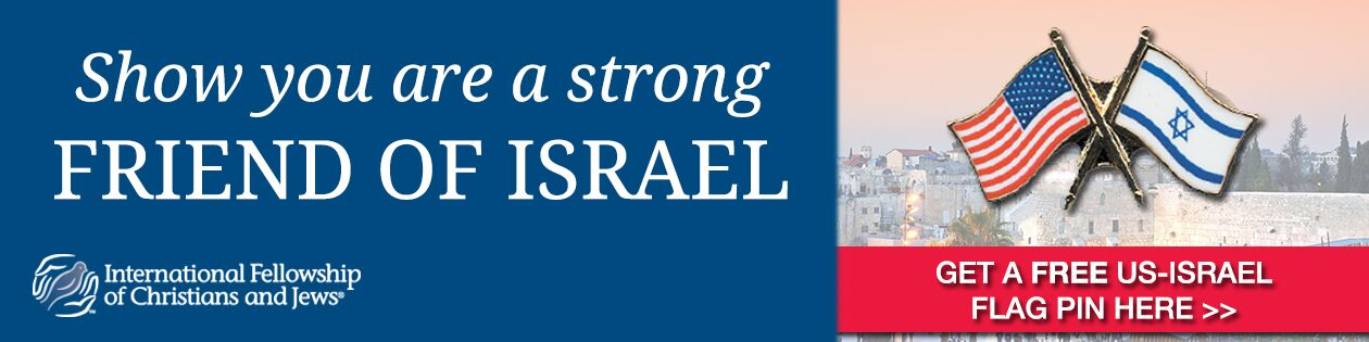 Show you are a strong friend of Israel! Get a free pin here!